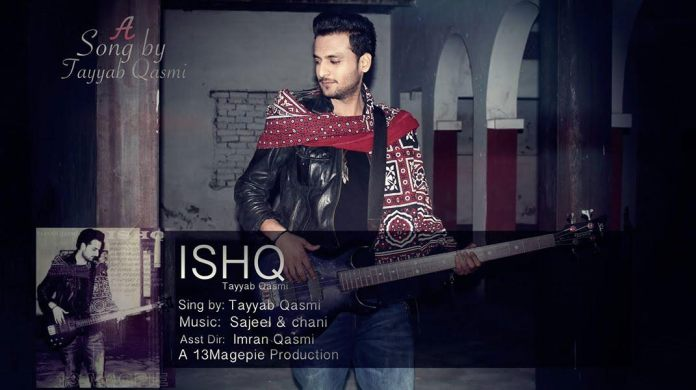 ISHQ by Tayyab Qasmi (Official Music Video)