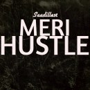 Meri Hustle by Saadillest (Out Now)