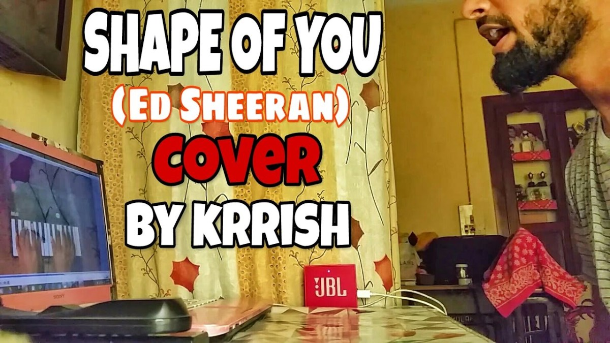 Shape Of You (Cover) by Krrish (Music Released)