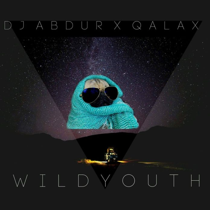 Check Out the Wild Youth by DJ Abdur