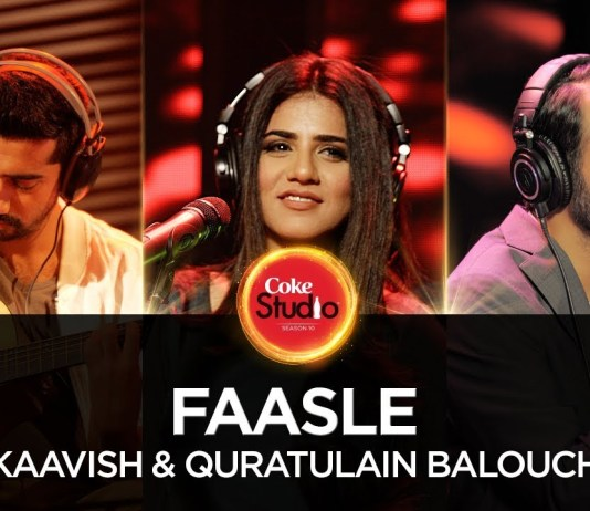 Faasle by Kaavish & Quratulain Balouch (Watch Full HD Video)