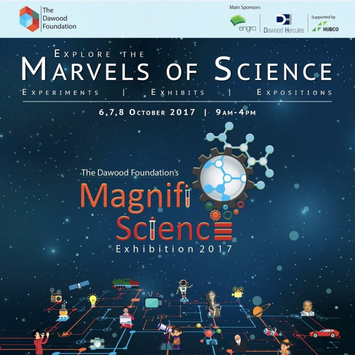 Get Ready for The Dawood Foundation Magnifi-Science Exhibition 2017