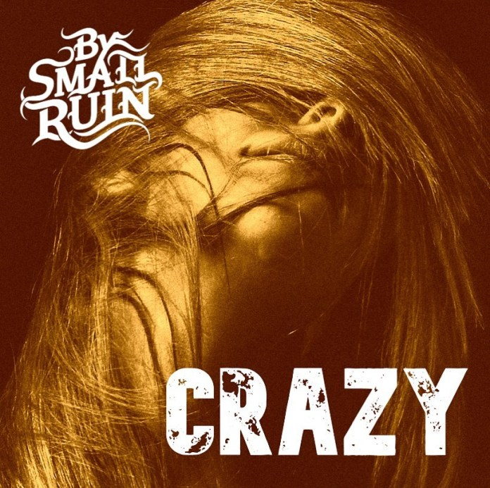 Crazy by 'By Small Ruin' (Song Review)