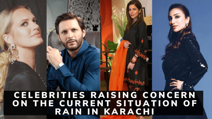 Celebrities Raising concern on the current situation of rain in Karachi