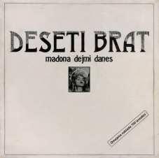 Plošča Deseti Brat - Madona dej mi danes 1985