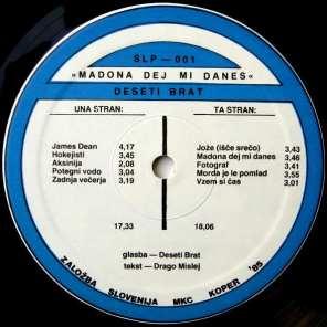 Deseti Brat - Madona Dejmi Danes (1985) - Etiketa (stran B)