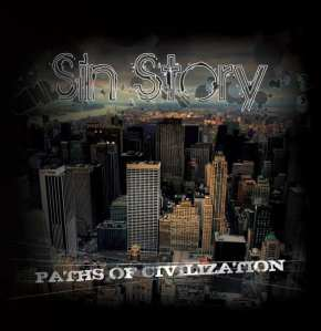 Sin Story - Paths Of Civilization (2009)