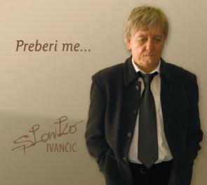 Slavko Ivančić - Preberi me (2008)