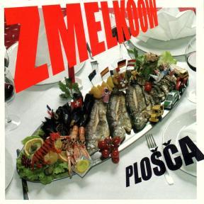 Zmelkoow - Plošča (2004)