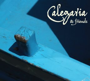 Calegaria & Friends (2016) - MP