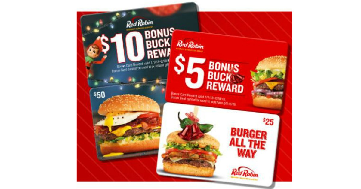 buy a 25 or 50 red robin gift card get a 5 or 10 bonus buck