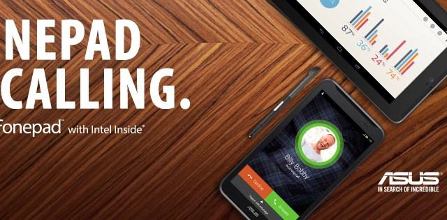 """""""เอซุส"""" จับมือ """"อินเทล"""" จัดแคมเปญ """"Fonepad is Calling"""" ดึงความสนใจจากผู้ใช้ทั่วโลก"""