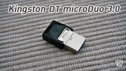 [Review] Kingston DT microDuo 3.0 แฟลชไดร์ฟที่เป็น USB 3.0 และรองรับ USB on-the-go!!
