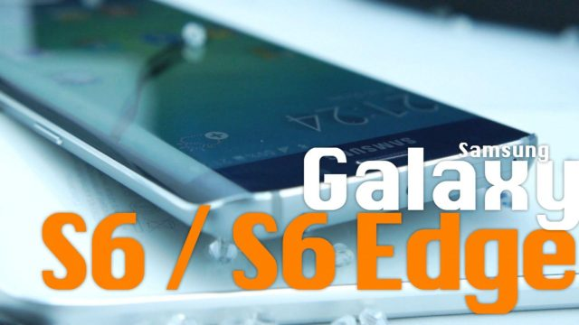 Power ON #093 : Samsung Galaxy S6 & Galaxy S6 edge