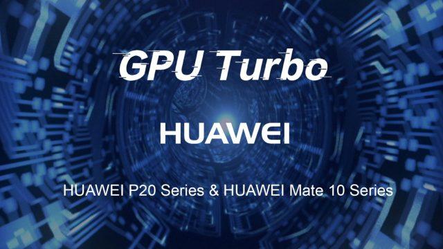 """Huawei เตรียมปล่อยอัปเดต """"GPU Turbo"""" ในรุ่น P20 Series และ Mate 10 Series ต้นเดือน ก.ย. นี้"""