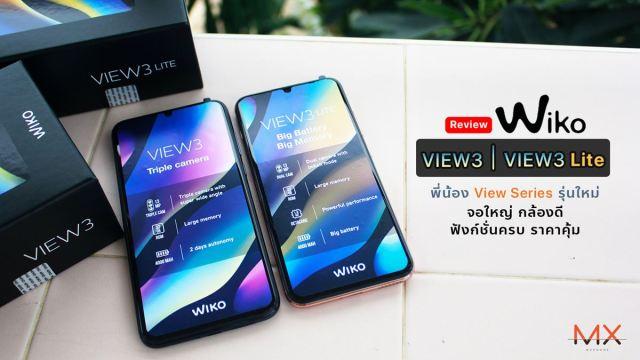 [Review] Wiko View3 / View3 Lite พี่น้อง View Series รุ่นใหม่ จอใหญ่ กล้องดี ฟังก์ชั่นครบ ราคาคุ้ม