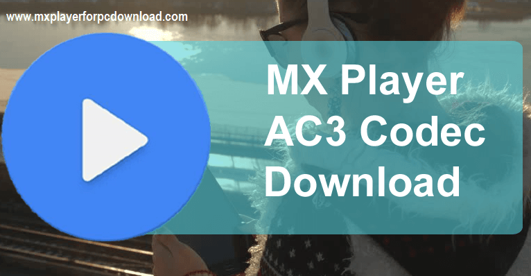 Ac3 codec for android apk download.