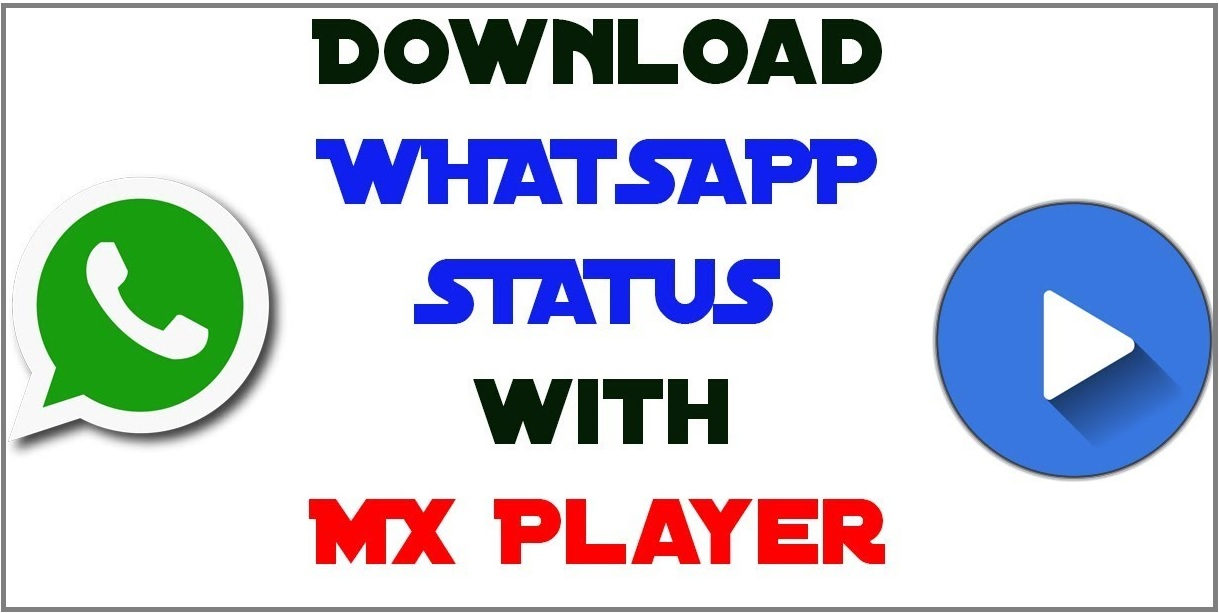 download whatsapp status in mxplayer