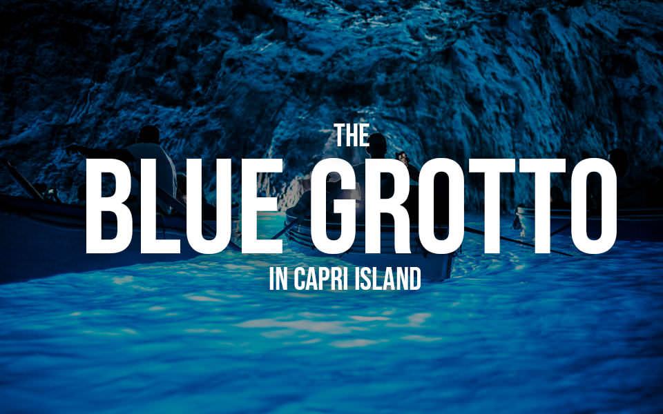 The Blue Grotto in Capri