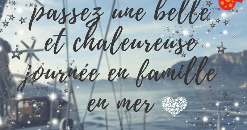 idee cadeau Noel original en famille voilier tradition Provence Mediterranee var