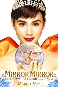 "Poster for the 2012 film ""Mirror Mirror"", featuring Snow White (portrayed by Lily Collins)."