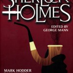 Short fiction review: Encounters of Sherlock Holmes, edited by George Mann