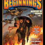 Beginnings – Worlds of Honor 6 by David Weber – anthology review