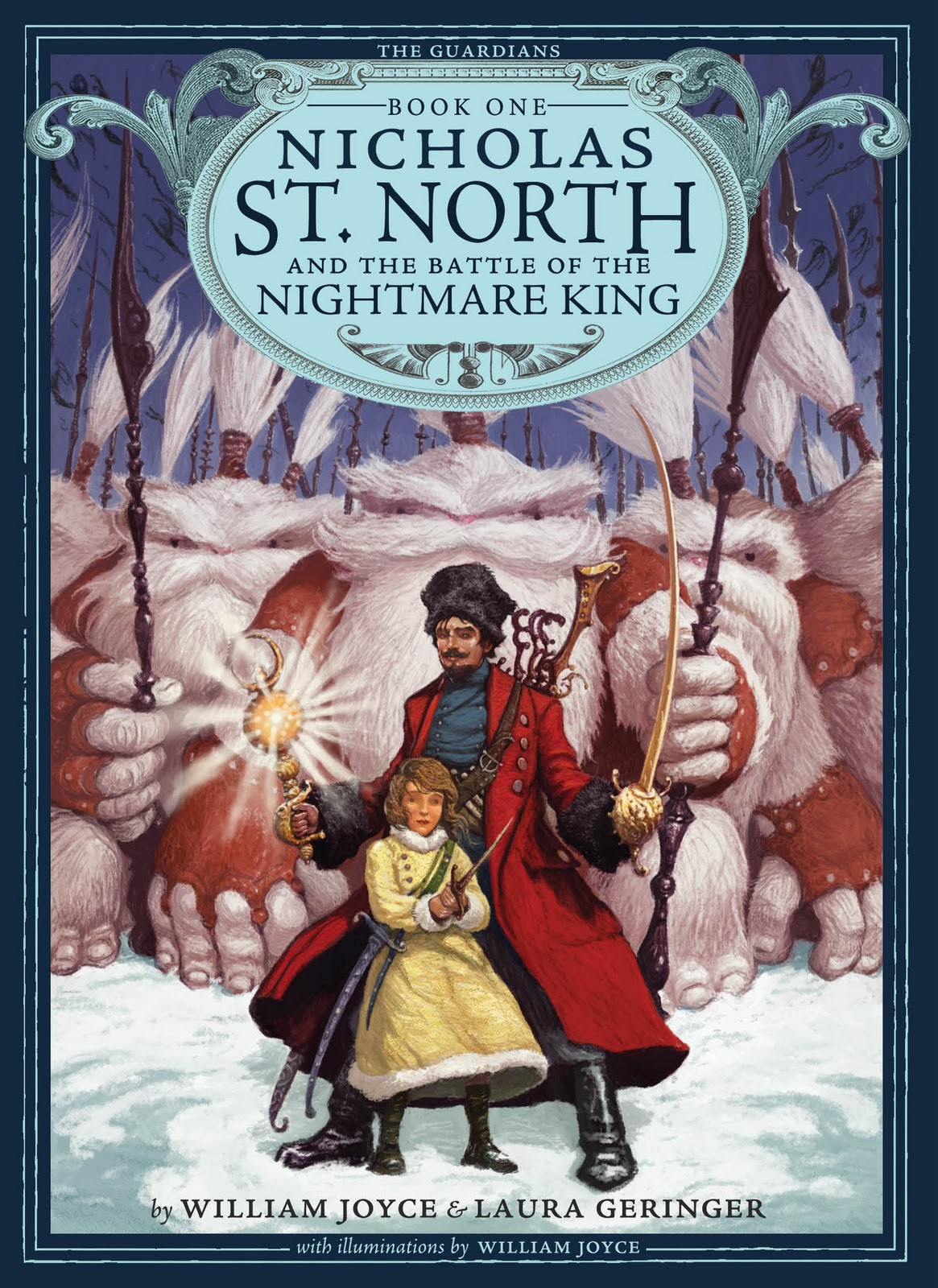 """Cover of """"Nicholas St. North and the Battle of the Nightmare King"""" by William Joyce and Laura Geringer."""