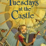Tuesdays at the Castle by Jessica Day George – book review