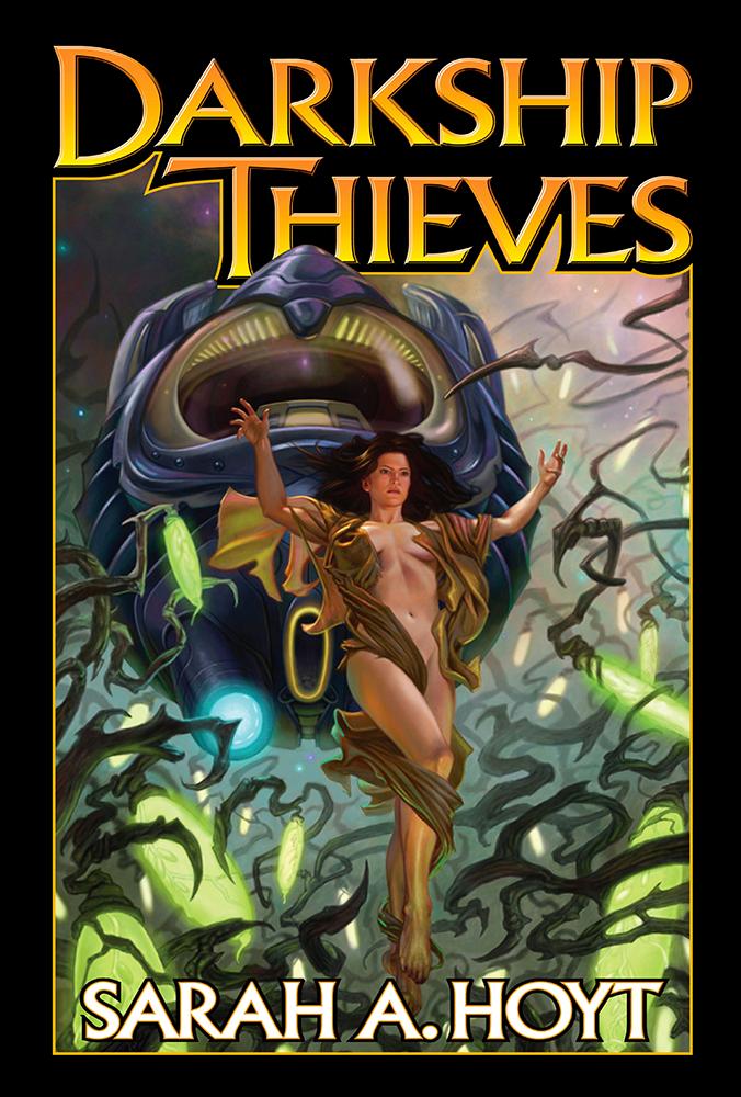 Darkship Thieves by Sarah A Hoyt
