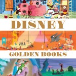 Art book review: The Art of the Disney Golden Books by Charles Solomon