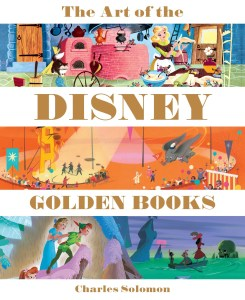 """The Art of the Disney Golden Books"" by Charles Solomon."