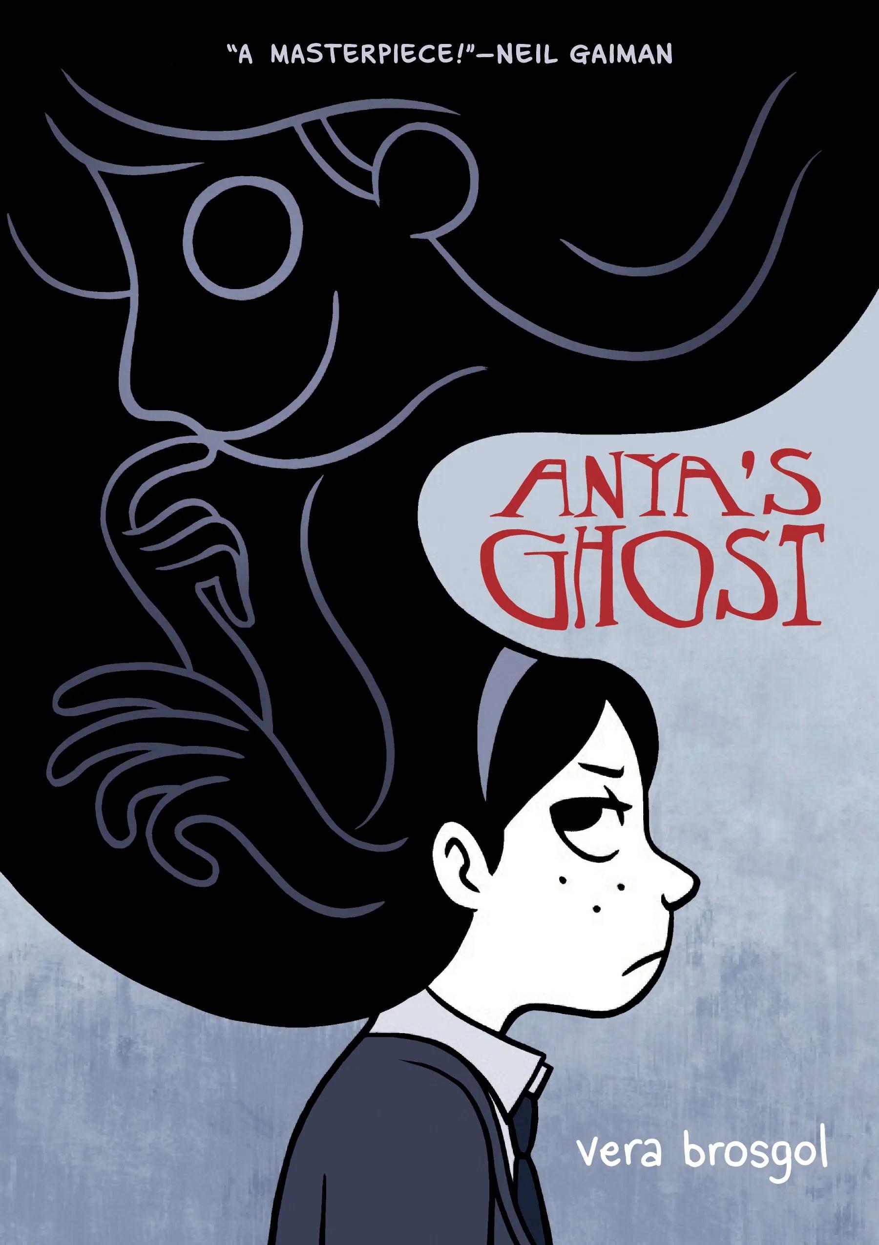 """""""Anya's Ghost"""" by Vera Brosgol."""