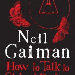 How to Talk to Girls at Parties by Neil Gaiman – short fiction review