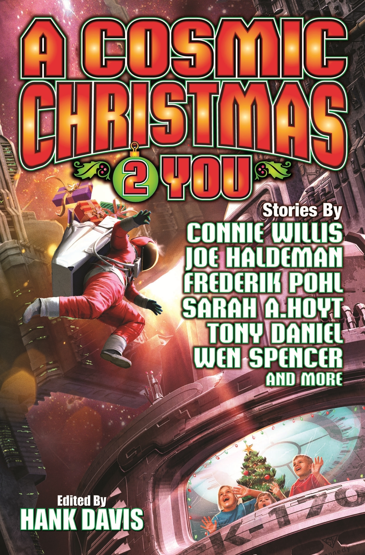 """A Cosmic Christmas 2 You"" edited by Hank Davis."