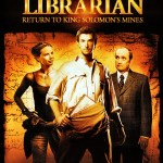 The Librarian – Return to King Solomon's Mines – television film review