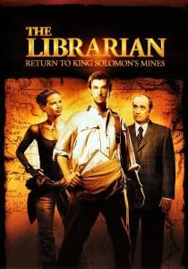"""""""The Librarian: Return to King Solomon's Mines"""" poster."""