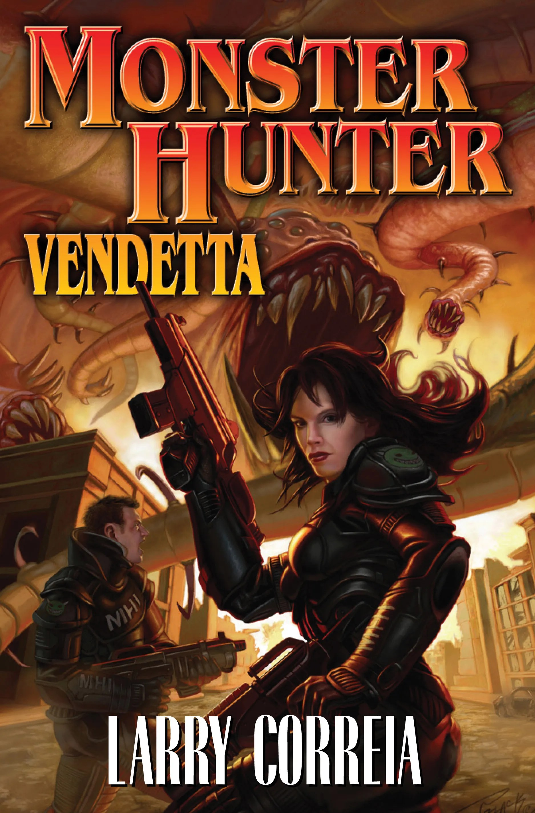 """Monster Hunter Vendetta"" by Larry Correia."