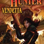 Monster Hunter Vendetta by Larry Correia – book review