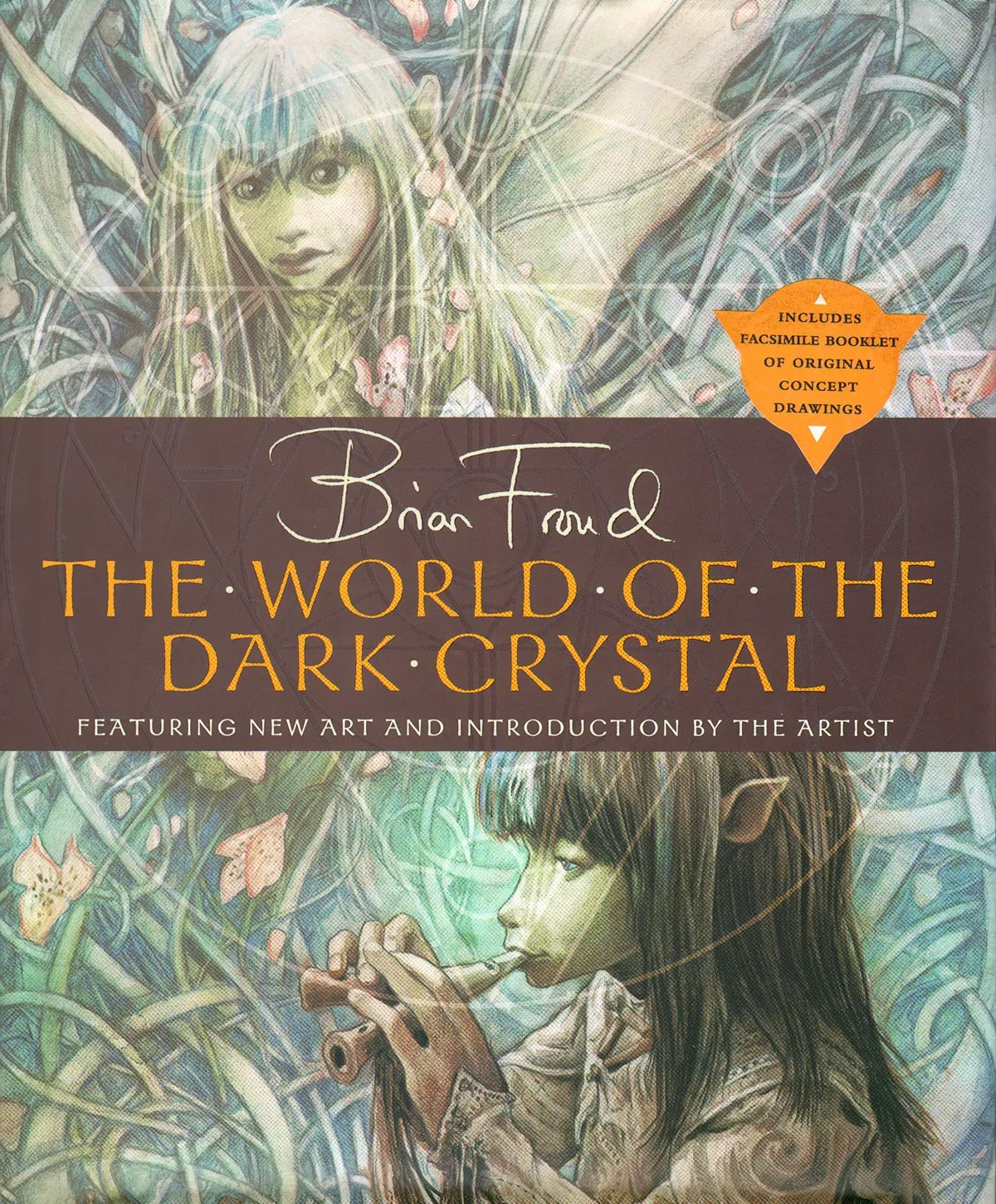 """""The World of the Dark Crystal"" by Brian Froud."