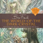 The World of the Dark Crystal by Bryan Froud – art book review