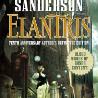 Elantris - Tenth Anniversary Author's Definitive Edition by Brandon Sanderson - book review