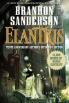 """Elantris"" Tenth Anniversary Author's Definitive Edition by Brandon Sanderson."