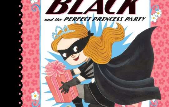 """The Princess in Black and the Perfect Princess Party"" by Shannon Hale and Dean Hale."