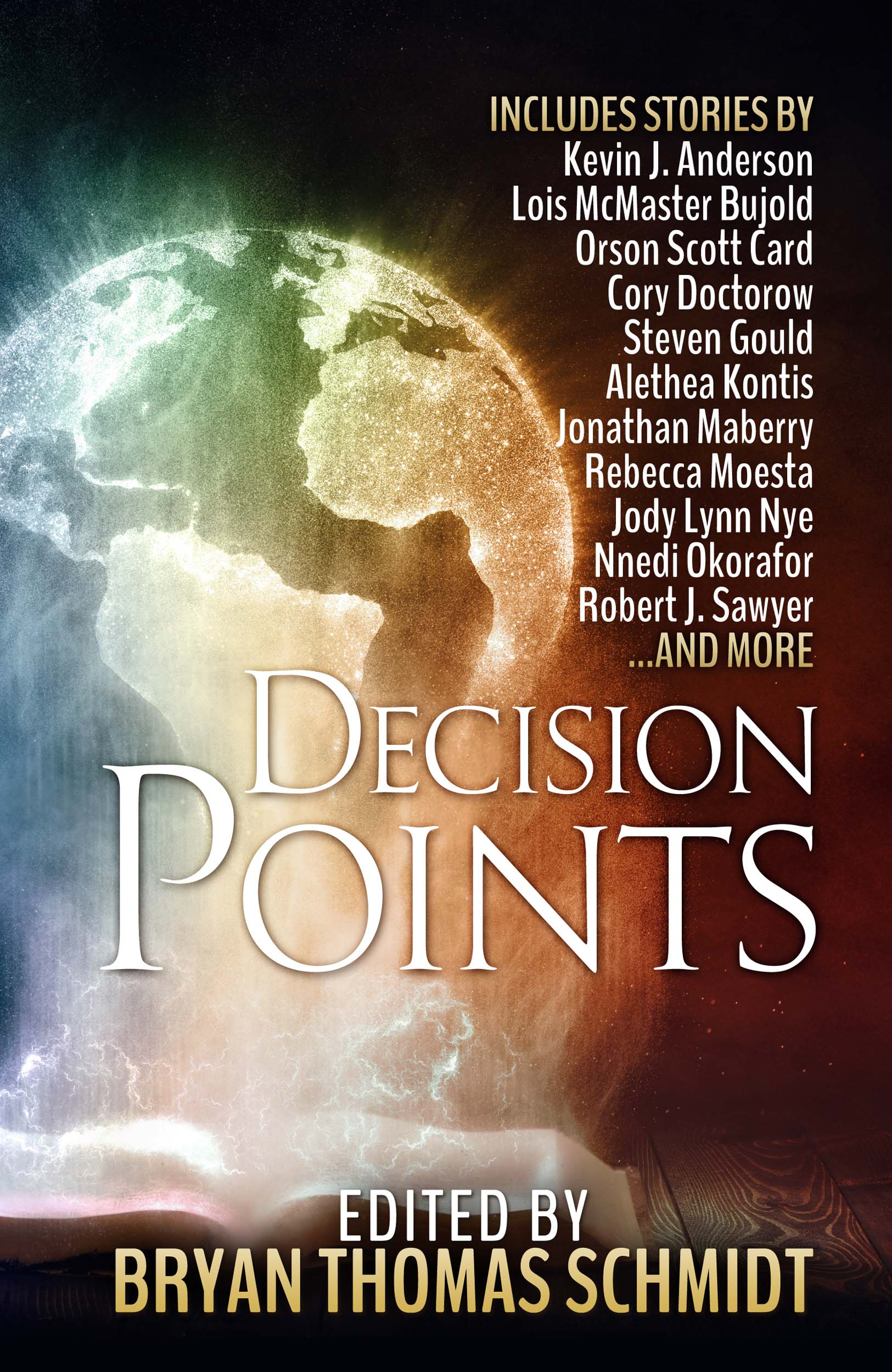 Decision Points edited by Bryan Thomas Schmidt
