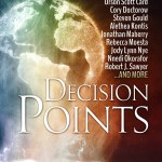 Decision Points – edited by Bryan Thomas Schmidt – anthology review