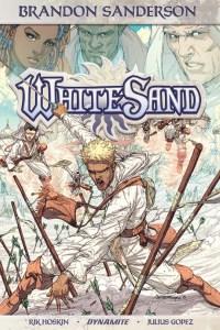 """""""White Sand"""" volume 1 by Brandon Sanderson, Rik Hoskin, and Julius Gopez."""