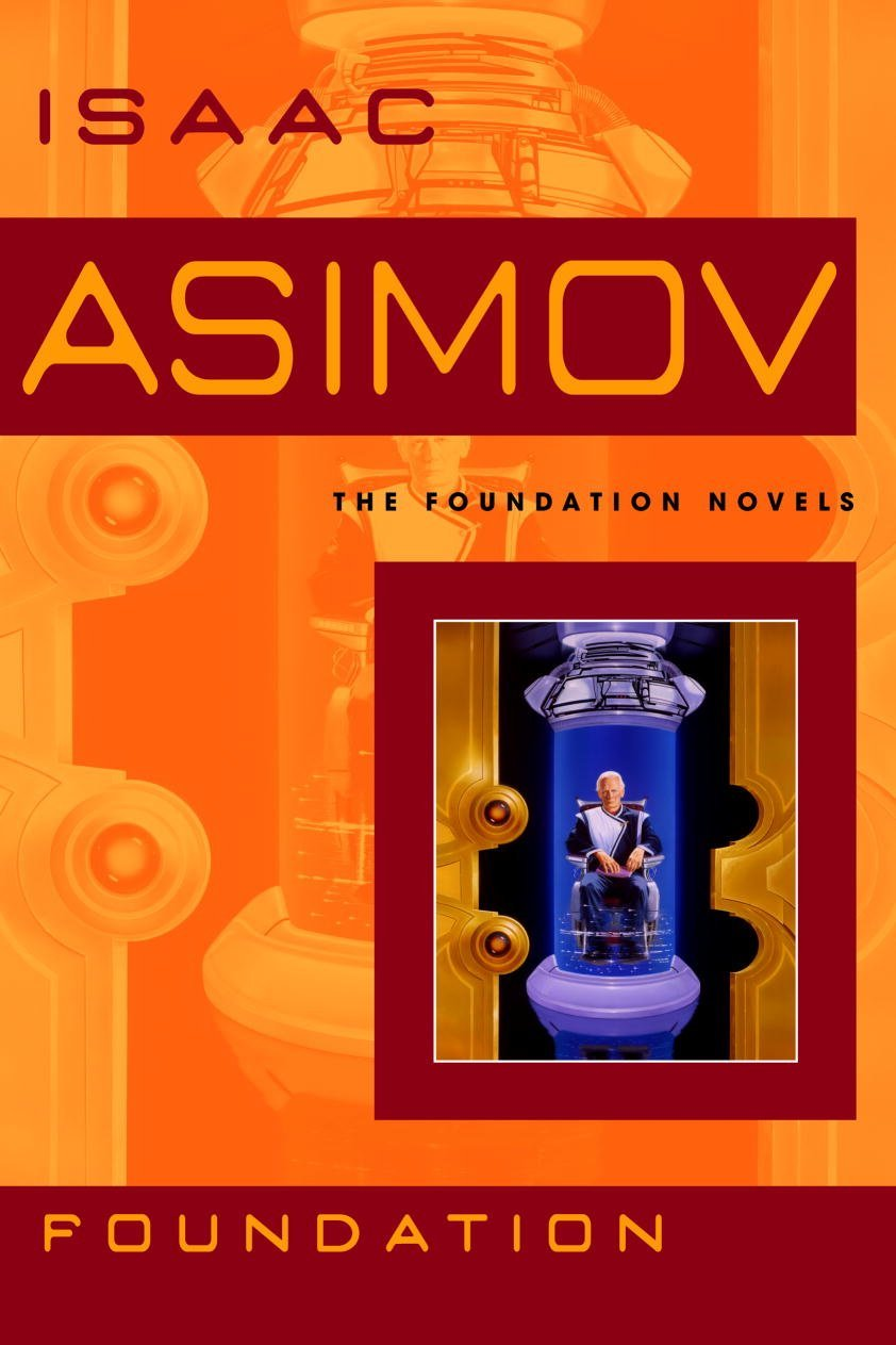 """""""Foundation"""" by Isaac Asimov."""