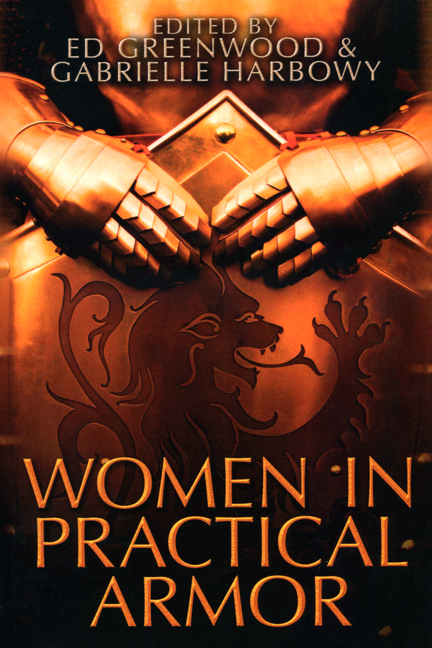 """""""Women in Practical Armor"""" edited by Ed Greenwood and Gabrielle Harbowy."""