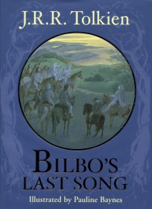 """Bilbo's Last Song"" by J.R.R. Tolkien."